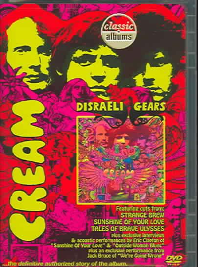 CLASSIC ALBUMS:DISRAELI GEARS BY CREAM (DVD)