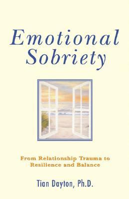 Emotional Sobriety By Dayton, Tian